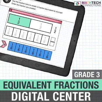 Equivalent Fractions - 3rd Grade Digital Math Center