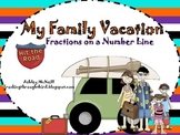 Fractions on a Number Line ~ My Family Vacation