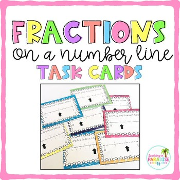 Fractions on a Number Line {Task Cards}