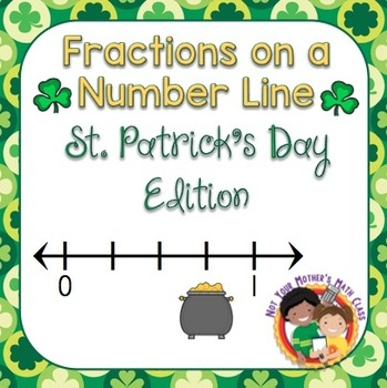 Fractions on a Number Line - Task Cards (St. Patrick's Day)