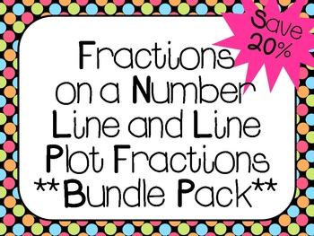 Fractions on a Number Line and Line Plot Fractions  **Bundle Pack**