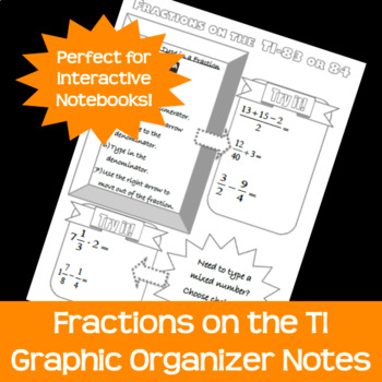 Fractions on the TI-83 or TI-84 Calculator Doodle Notes Graphic Organizer