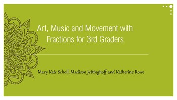 Fractions through Music, Art, and Movement
