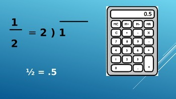 Fractions to Decimals Power Point