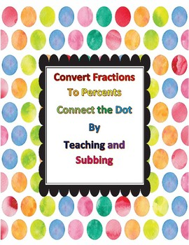 Fractions to Percents Connect the Dots