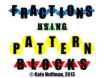 Fractions using Pattern Blocks