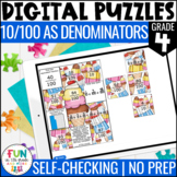 Fractions with 10/100 Denominators Digital Puzzles {4.NF.5