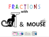 Fractions with Cat and Mouse