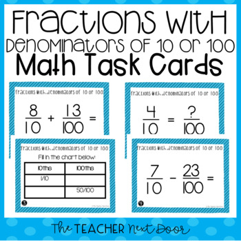 Fractions with Denominators of 10 and 100 Task Cards for 4