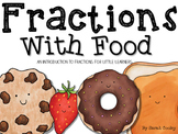 Fractions with Food:  An Introduction to Fractions