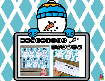 Fractions with Frosty (3rd - 5th Math Center)