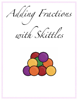 Adding Fractions with Skittles