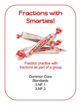 Fractions with Smarties Common Core 3.NF1 and 3.NF.3