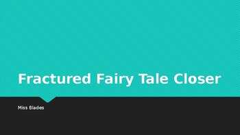 Fractured Fairy Tale Closer Activity