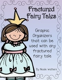 Fractured Fairy Tale Graphic Organizers