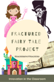 Fractured Fairy Tale Project