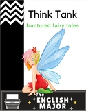 Fractured Fairy Tale - Think Tank