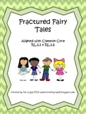 Fractured Fairy Tale Unit ~ Common Core Aligned RL.2.2 & 2.6