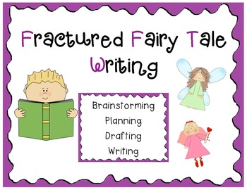 Fractured Fairy Tale Writing