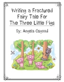 Fractured Fairy Tale for The Three Little Pigs