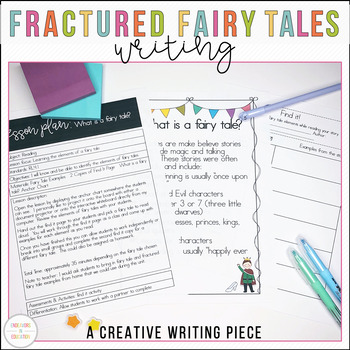 Writing: Fractured Fairy Tales