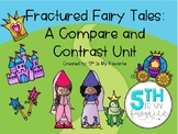 Fractured Fairy Tales: A Compare and Contrast Unit