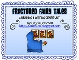 Fractured Fairy Tales: A Reading and Writing Genre Unit