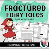 Fractured Fairy Tales: Writing Unit *Includes Distance Learning Version*
