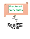 Fractured Fairy Tales!  Drama Group Skits Project