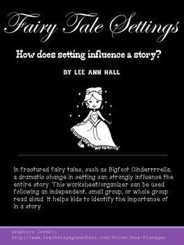Fractured Fairy Tales - How Can the Setting Change the Story