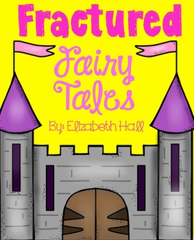 Fractured Fairy Tales K-1
