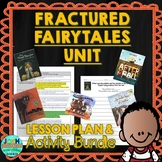 Fractured Fairy Tales Lesson Plan and Activities Bundle