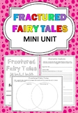 Fractured Fairy Tales Mini Unit
