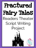 Fractured Fairy Tales Readers Theater Script Writing Project
