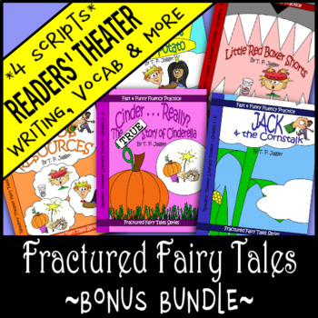 Fractured Fairy Tale Readers Theater Scripts, Writing & Activities-Grade 3/4/5/6