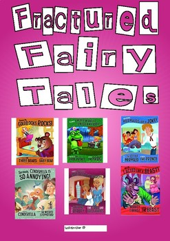 Fractured Fairy Tales Resource Pack - 60 pages