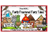 Fractured Fairy Tales:  Three More!