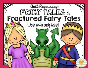 Fairy Tales/Fractured Fairy Tales Unit - The True Story of the Three Little Pigs