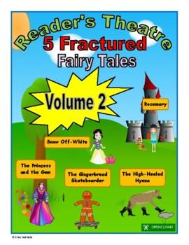 Fractured Fairy Tales - Reader's Theatre (Volume 2)