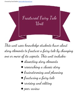 Fractured Fairy Tales Writing Unit
