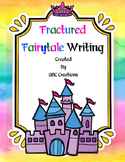 Fractured Fairytale Writing