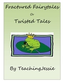 Fractured Fairytales or Twisted Tales Writing Project