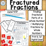 Multiplying Fractions By Whole Numbers  and Finding Fracti