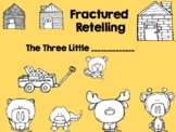 Fractured Retelling - Three Little Pigs Fairytale  - Writing Project Craft