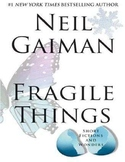 Fragile Things: Short Fictions and Wonders by Neil Gaiman Unit/Novel Study