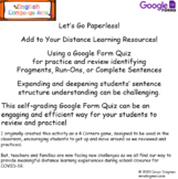 Fragment, Run-On, or Complete Sentence? Google Form Quiz D