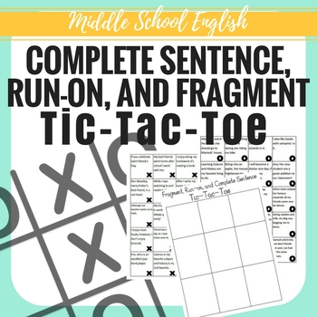 Fragment, Run-on, and Complete Sentence Tic-Tac-Toe - Middle School ELA