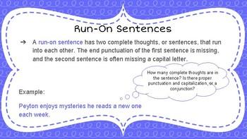 Fragment and Run-On Sentences