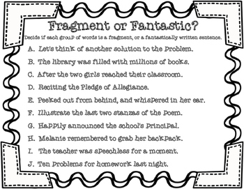 Fragment or Fantastic? Complete Sentences Versus Incomplete Sentences Activity