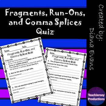 Fragments, Run-Ons, and Comma Splices Quiz